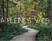 A PLEINES VIES